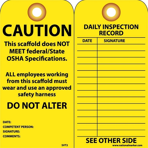 Caution Scaffold Does Not Meet Federal/State Osha Specs Tag (SVT2)