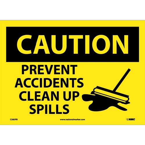 Caution Prevent Accidents Clear Up Spills Sign (C585PB)