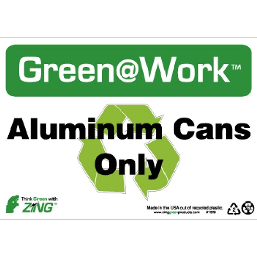 Green Work Aluminum Cans Only Sign (GW1028)