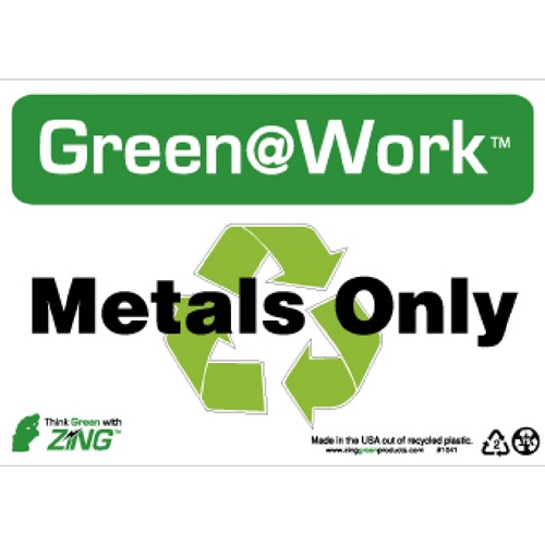Green Work Metals Only Sign (GW1041)