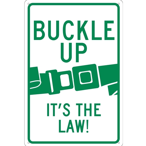 Buckle Up It'S The Law Sign (TM135G)