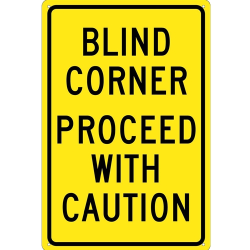 Blind Corner Proceed With Caution Sign (TM71G)