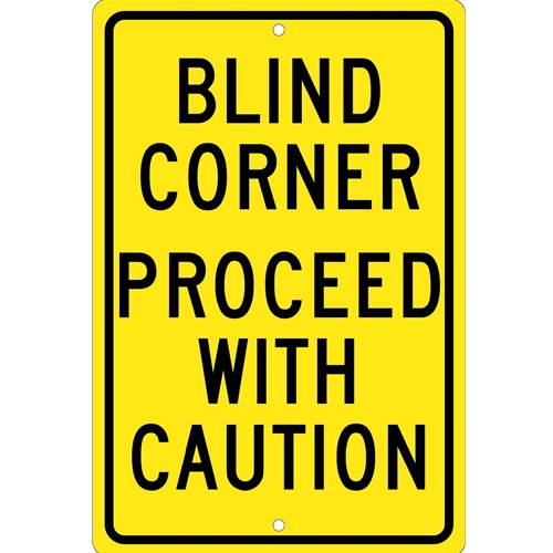 Blind Corner Proceed With Caution Sign (TM71H)