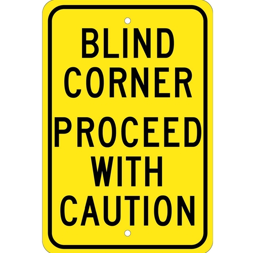 Blind Corner Proceed With Caution Sign (TM71J)