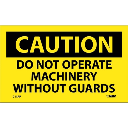 Caution Do Not Operate Machinery Without Guards Label (C11AP)