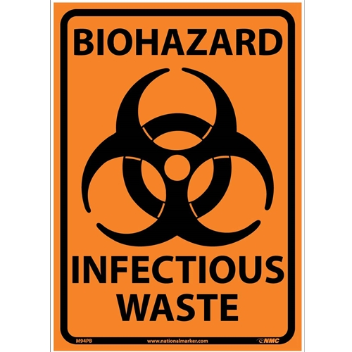Biohazard Infectious Waste Sign (M94PB)