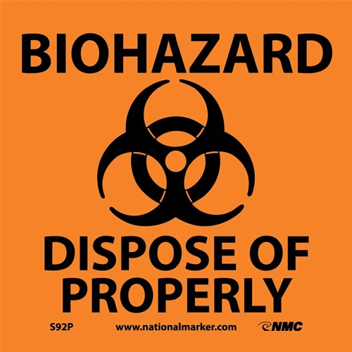 Biohazard Dispose Of Properly Sign (S92P)