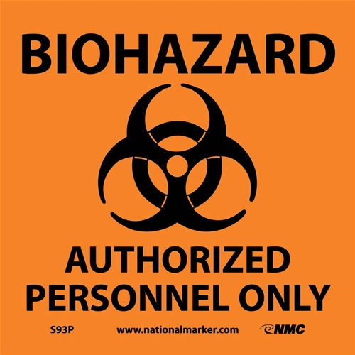 Biohazard Authorized Personnel Only Sign (S93P)