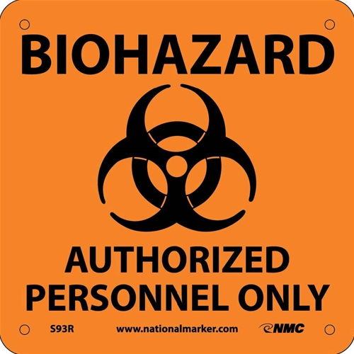 Biohazard Authorized Personnel Only Sign (S93R)