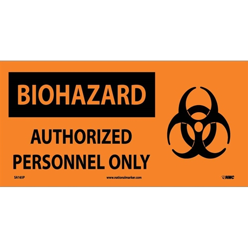 Biohazard Authorized Personnel Only Sign (SA165P)